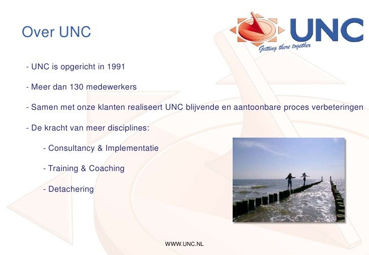 WWW.UNC.NL<br />Over UNC<br /><ul><li> UNC is opgericht in 1991