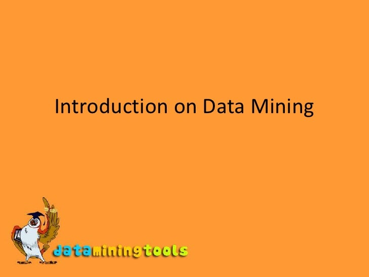Introduction on Data Mining<br />