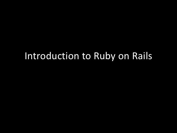 Introduction to Ruby on Rails<br />