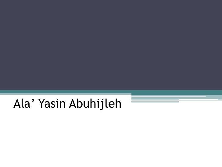 Ala' YasinAbuhijleh<br />
