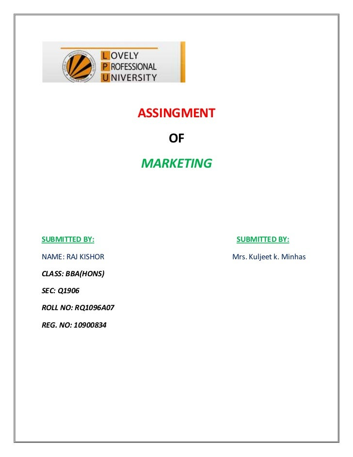 ASSINGMENT<br />OF<br />MARKETING<br />SUBMITTED BY:                                                                      ...
