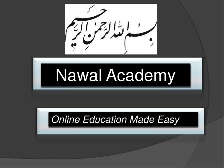 Nawal AcademyOnline Education Made Easy