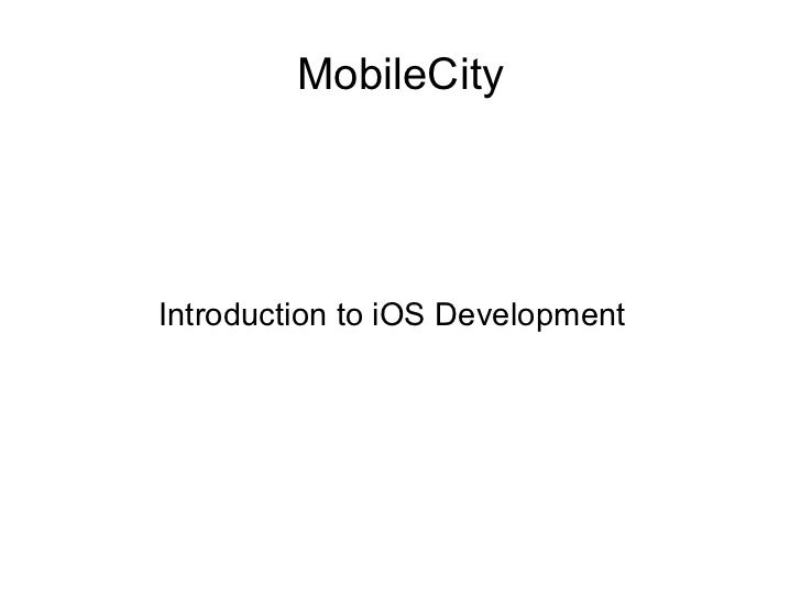 MobileCityIntroduction to iOS Development