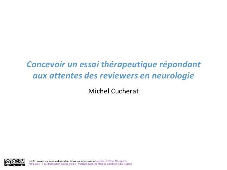 Concevoir un essai thérapeutique répondant aux attentes des reviewers en neurologie                                       ...