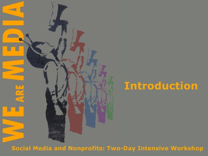 Introduction Social Media and Nonprofits: Two-Day Intensive Workshop