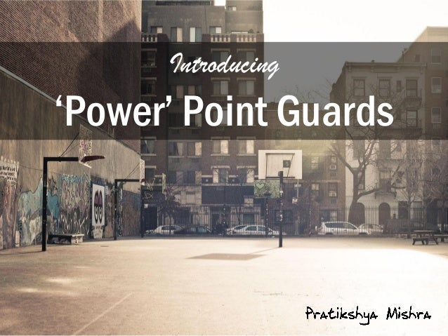 Introducing 'Power' Point Guards