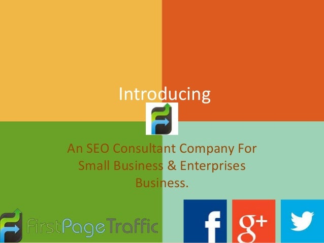 Introducing An SEO Consultant Company For Small Business & Enterprises Business.