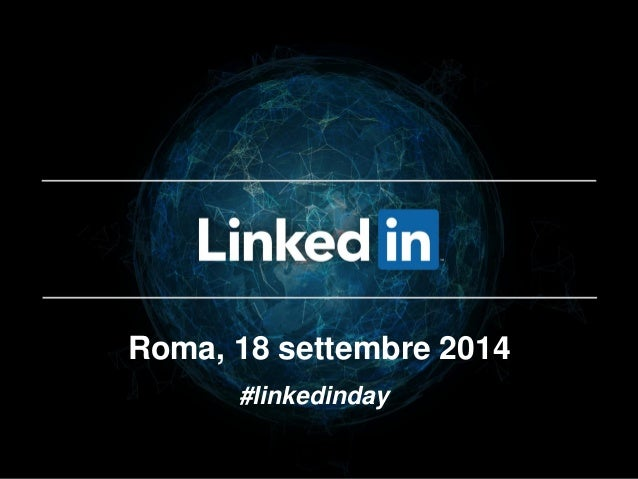Roma, 18 settembre 2014  #linkedinday