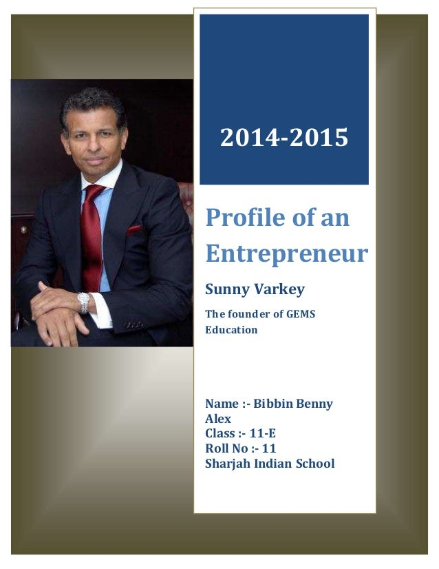 profile of an entrepreneur Entrepreneur magazine profiles a number of top entrepreneurs every month if you have missed a story or would like to look back on some of our entrepreneur profiles, then this is the place.