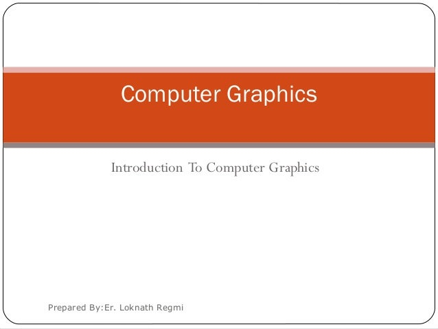 An introduction to the analysis of computer graphics