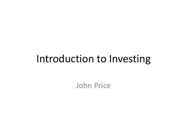 Introduction to Investing John Price