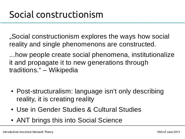 """""""Social constructionism explores the ways how socialreality and single phenomenons are constructed....how people create so..."""