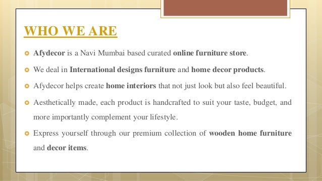 2 afydecor is a navi mumbai based curated online furniture store