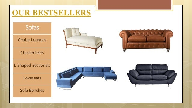 ... 8. OUR BESTSELLERS Sofas ...