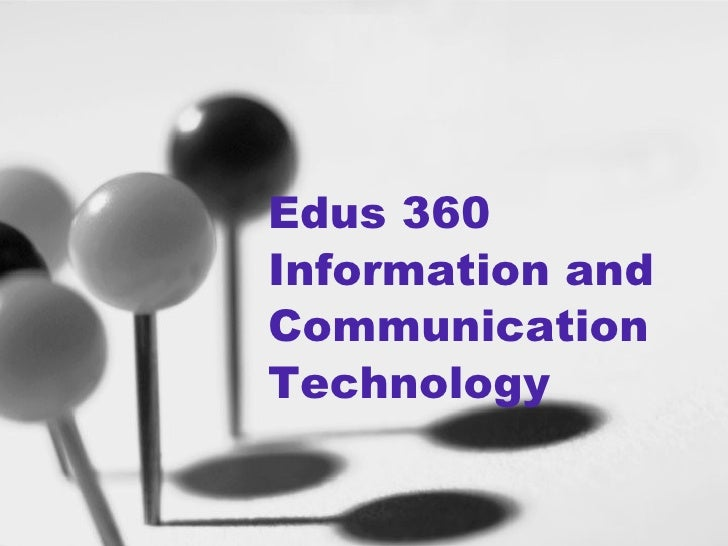 Edus 360 Information and Communication Technology