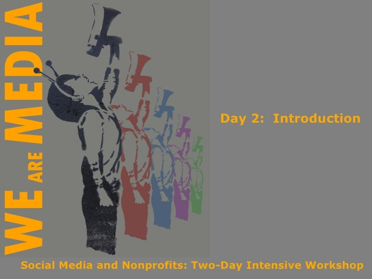 Day 2:  Introduction Social Media and Nonprofits: Two-Day Intensive Workshop