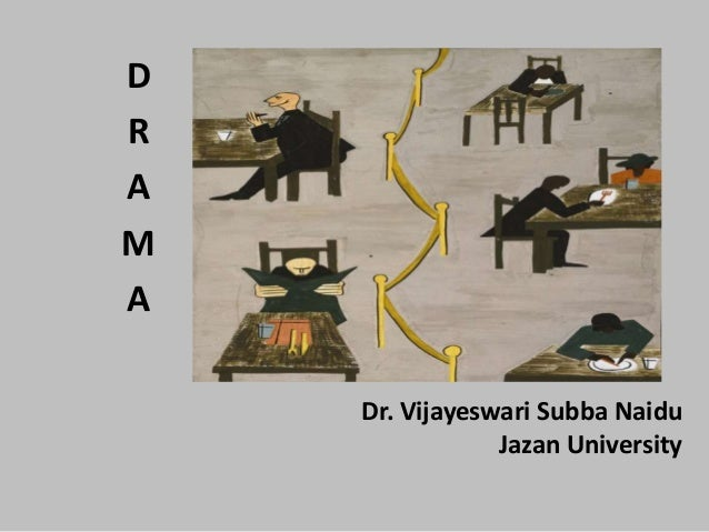 Dr. Vijayeswari Subba Naidu Jazan University D R A M A