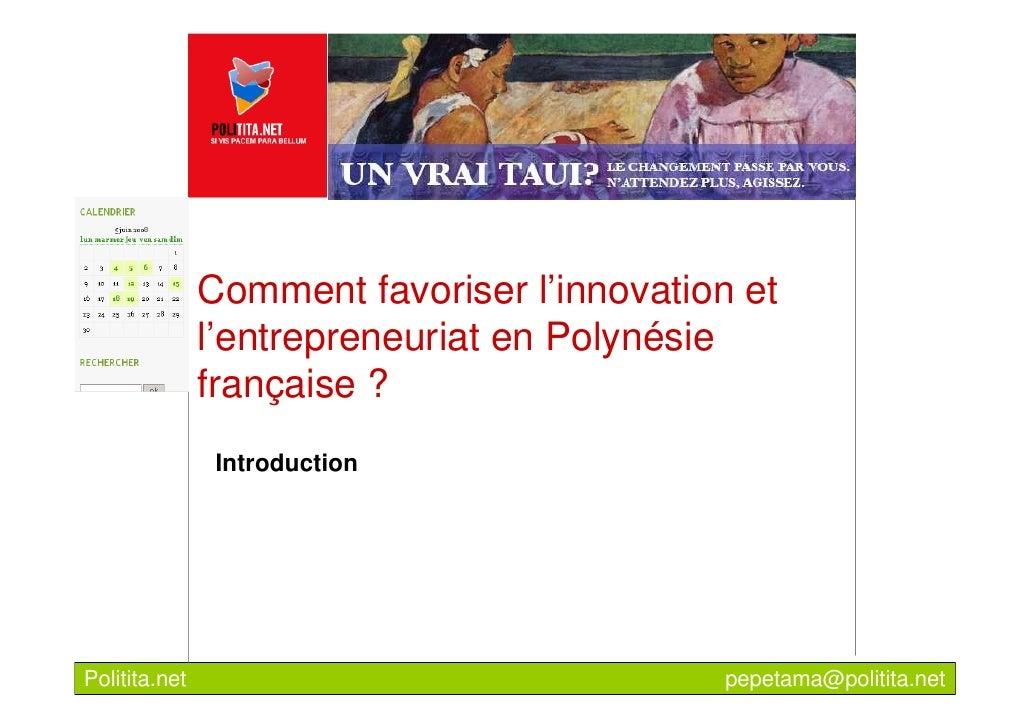 Comment favoriser l'innovation et                l'entrepreneuriat en Polynésie                française ?                ...