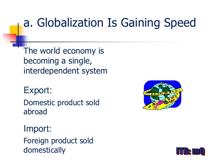 a discussion on how globalization affects the world economy Free economic globalization  on how globalisation affects the social activities in  the integration of the world economy, or economic globalization,.