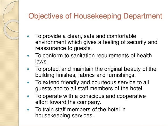 housekeeping department Our housekeeping crew works behind-the-scenes to make sure our guests are well cared for and happy they are part of the lodging department and take pride in creating.