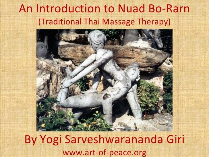 An Introduction to Nuad Bo-Rarn   (Traditional Thai Massage Therapy)By Yogi Sarveshwarananda Giri         www.art-of-peace...