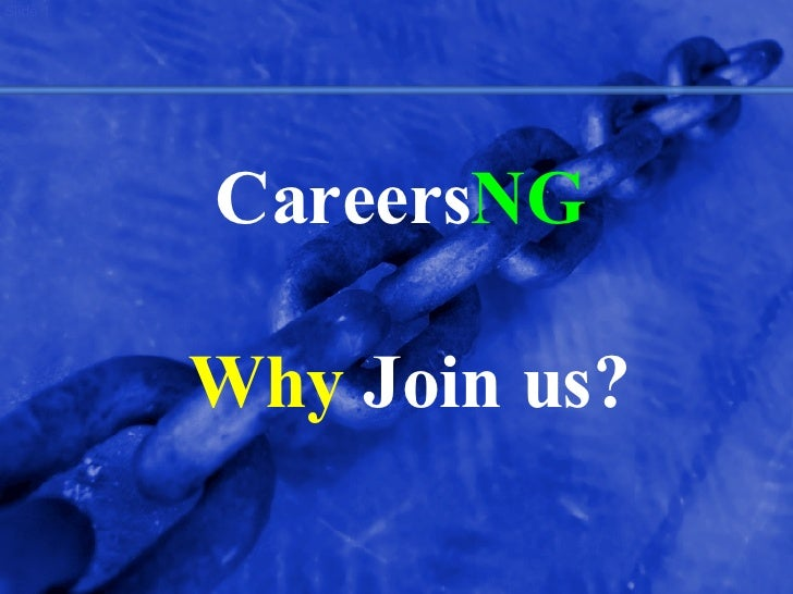 Careers NG   Why  Join us?