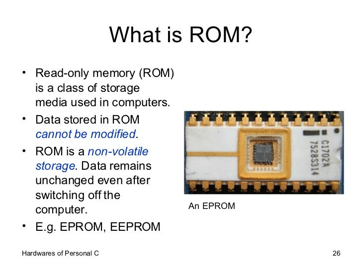 What is ROM? <ul><li>Read-only memory (ROM) is a class of storage media used in computers. </li></ul><ul><li>Data stored i...