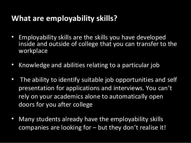 employability skills and swot analysis essay Three journal entries – word limit: 3 x 200 words (plus or minus 10%) including appendices: swot & skills audit she does have more than one child she is from.