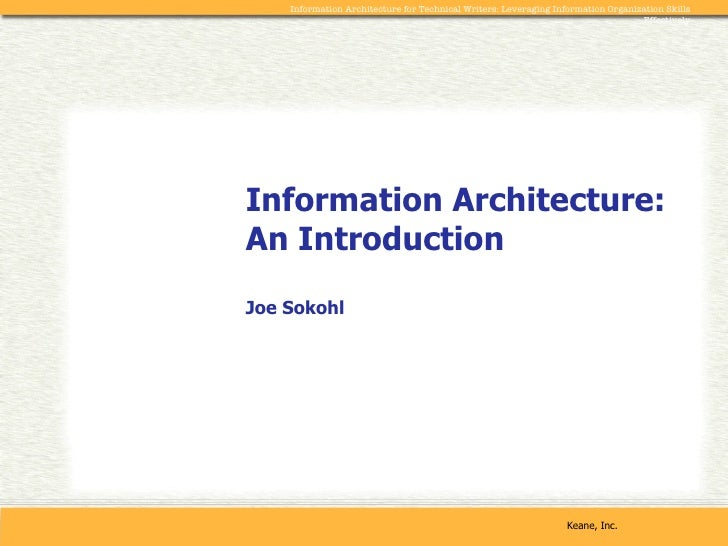 Information Architecture: An Introduction Joe Sokohl