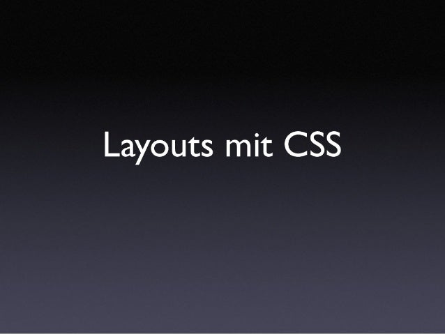 Introduction To Layouts With Css