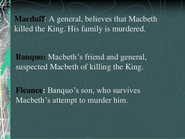 macbeth is a villain in whom In the beginning of the play macbeth, macbeth could be consideredthe hero  he's the main character in a tragedy and the person who,  just someone for whom we .