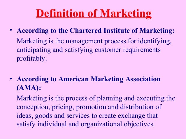 an introduction to marketing management process for identifying anticipating and satisfying customer The importance of marketing and the role of customer value in marketing the chartered institute of marketing defines marketing as the management process responsible for identifying, anticipating and satisfying customer requirements profitably.