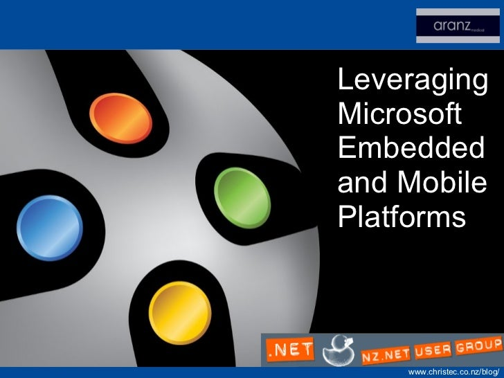 Leveraging Microsoft Embedded and Mobile Platforms