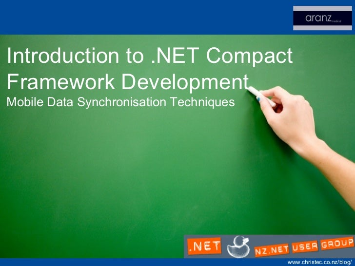 Introduction to .NET Compact Framework Development Mobile Data Synchronisation Techniques