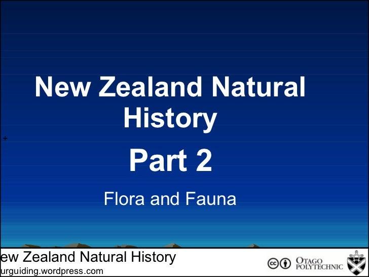 + New Zealand Natural History Tourguiding.wordpress.com New Zealand Natural History Part 2 Flora and Fauna