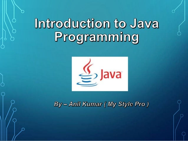 Contents •  The Structure of Java Programs  •  Keywords and Identifiers  •  Data Types •  •  •  Integral, Textual, Floatin...