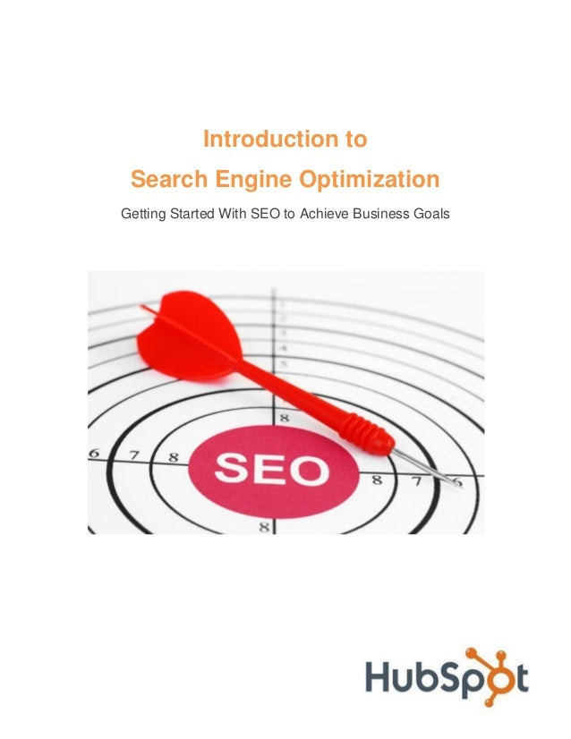Introduction to Search Engine Optimization Getting Started With SEO to Achieve Business Goals