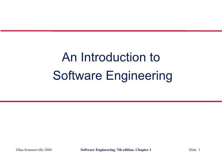 <ul><li>An Introduction to </li></ul><ul><li>Software Engineering </li></ul>