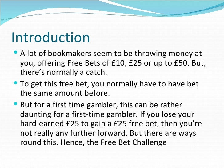 Introduction To The Free Bet Challenge Slide 2