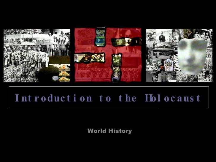 World History Introduction to the Holocaust
