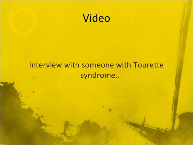 an overview of the characteristics of tourette syndrome a genetic disease Tourette syndrome (ts) is a neurological disorder characterized by repetitive, stereotyped, involuntary movements and vocalizations called tics the first symptoms of ts are almost always noticed in childhood.