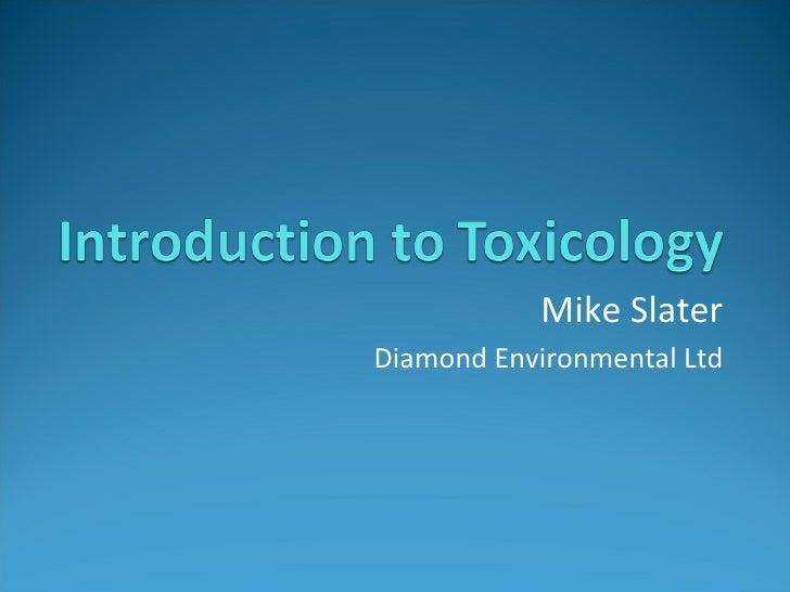 Mike Slater Diamond Environmental Ltd