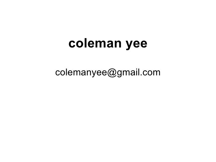 coleman yee [email_address]