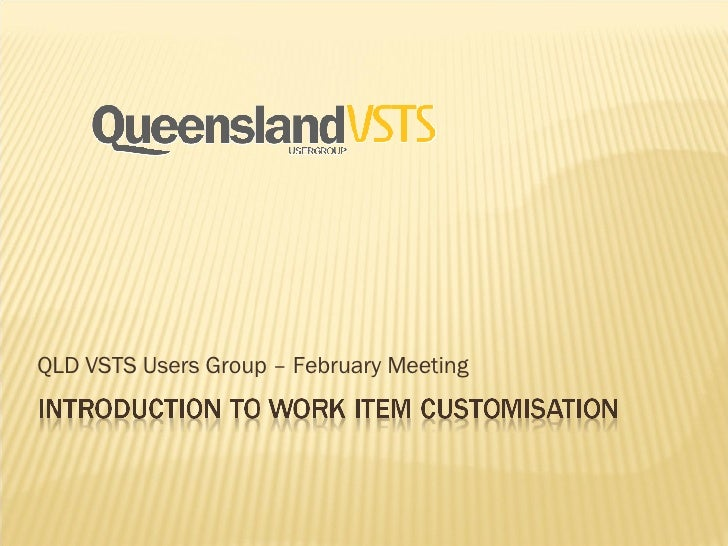 QLD VSTS Users Group – February Meeting