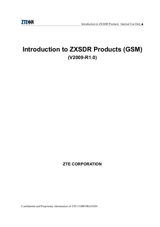 Introduction to ZXSDR Products Internal Use Only▲Introduction to ZXSDR Products (GSM)                                    (...