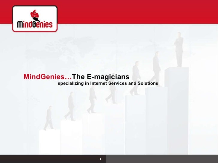 MindGenies… The E-magicians  specializing in Internet Services and Solutions 1