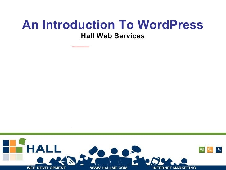 An Introduction To WordPress Hall Web Services