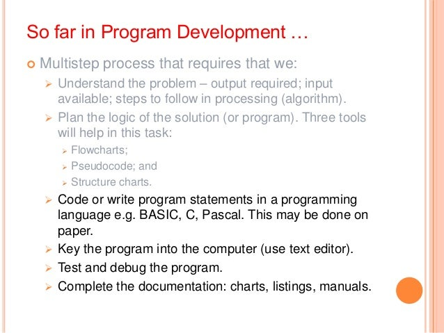 Coding Writing instructions in a programming language –high-level language. So we need to learn the language, its struct...