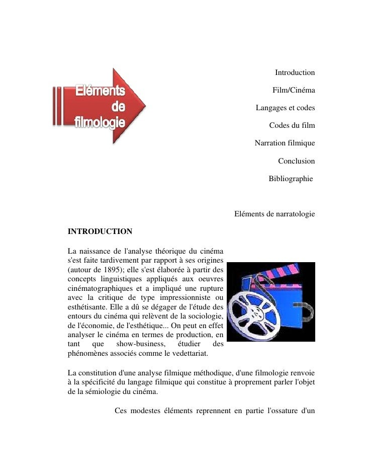 -354330-30480Eléments de filmologie Introduction <br />Film/Cinéma <br />Langages et codes <br />Codes du film <br />Narra...