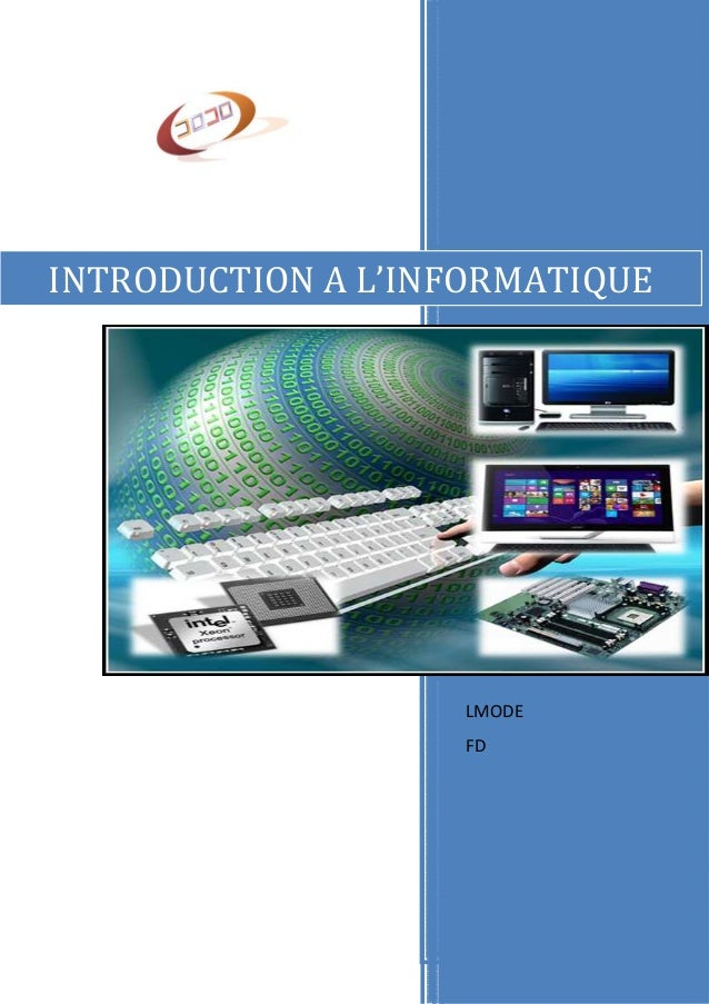 INTRODUCTION A L'INFORMATIQUE  LMODE  FD